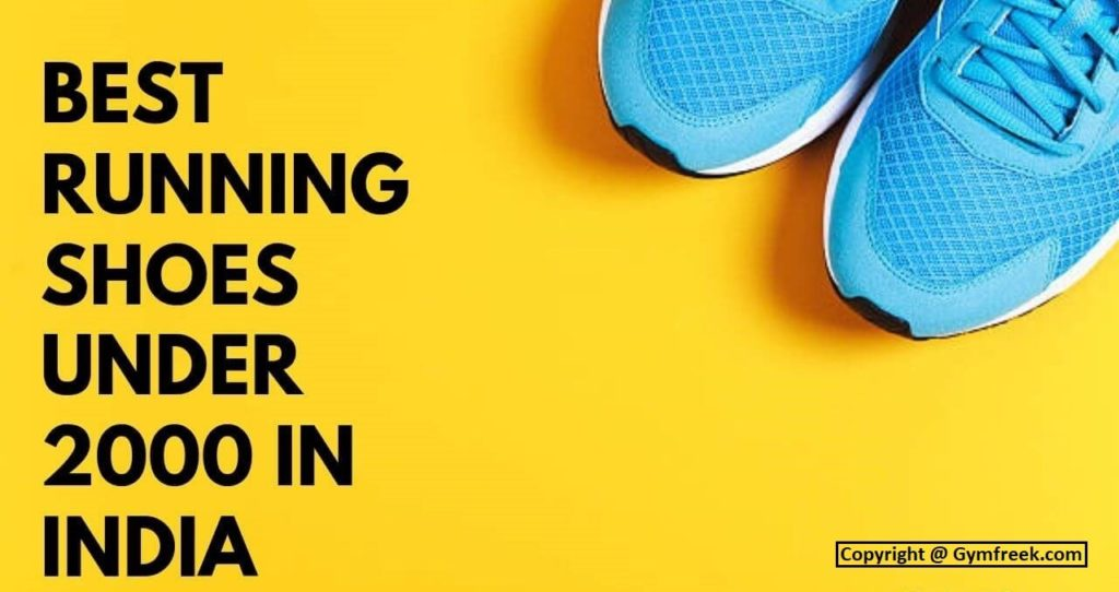 best running shoes for men in india under 2000 for long distance running